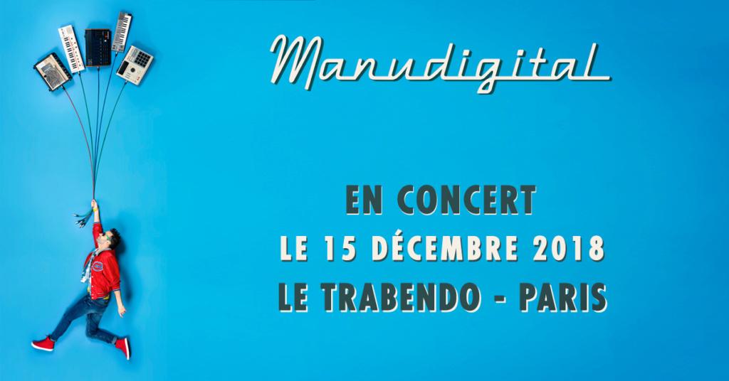 Manudigital au Trabendo - PARIS 15.12.18 1200x612