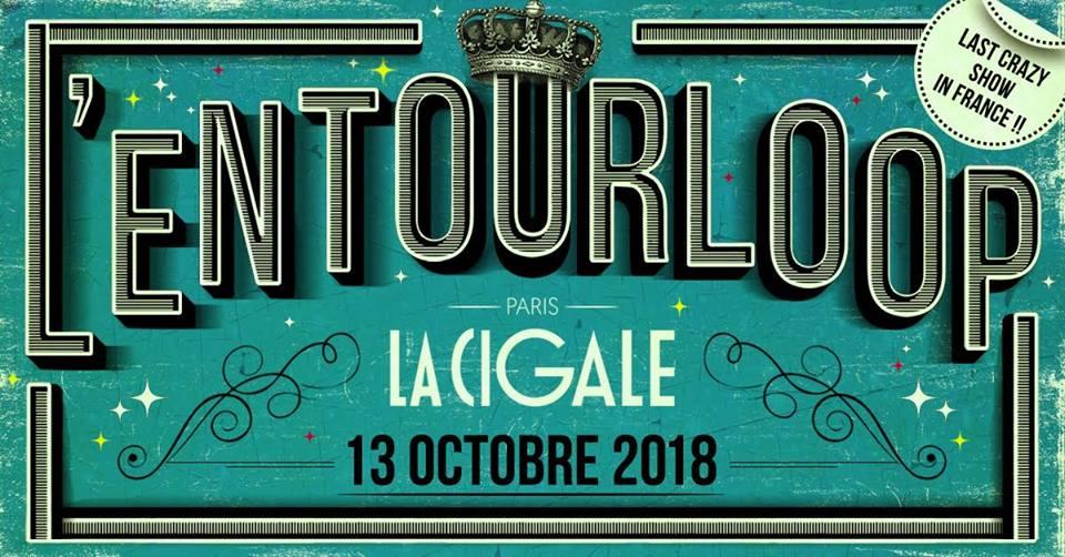 L'Entourloop à La Cigale / Paris le 13.10.18 Ft Troy Berkley, N'Zeng & more 37775413