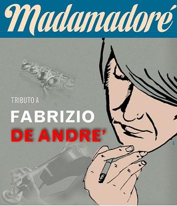 Madamadorè in Concerto (Tributo a Fabrizio de André) Locand11