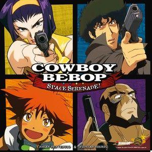 Cowboy Bebop - Space Serenade 20200310