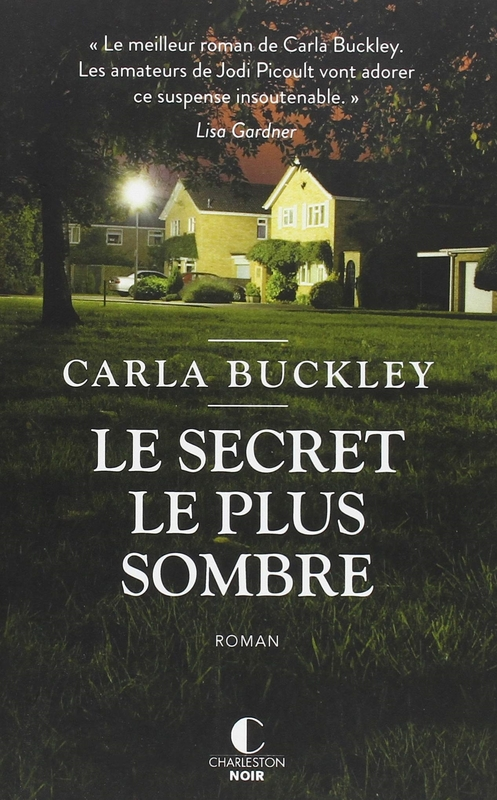[Buckley, Carla] Le secret le plus sombre 12127510