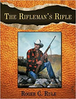 "The rifleman's rifle ou la ""bible"" WINCHESTER modèle 70 Riflem11"