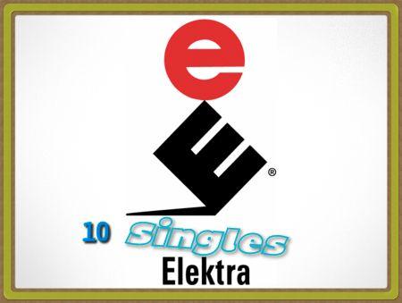 10 Singles Elektra 8xkqxn10
