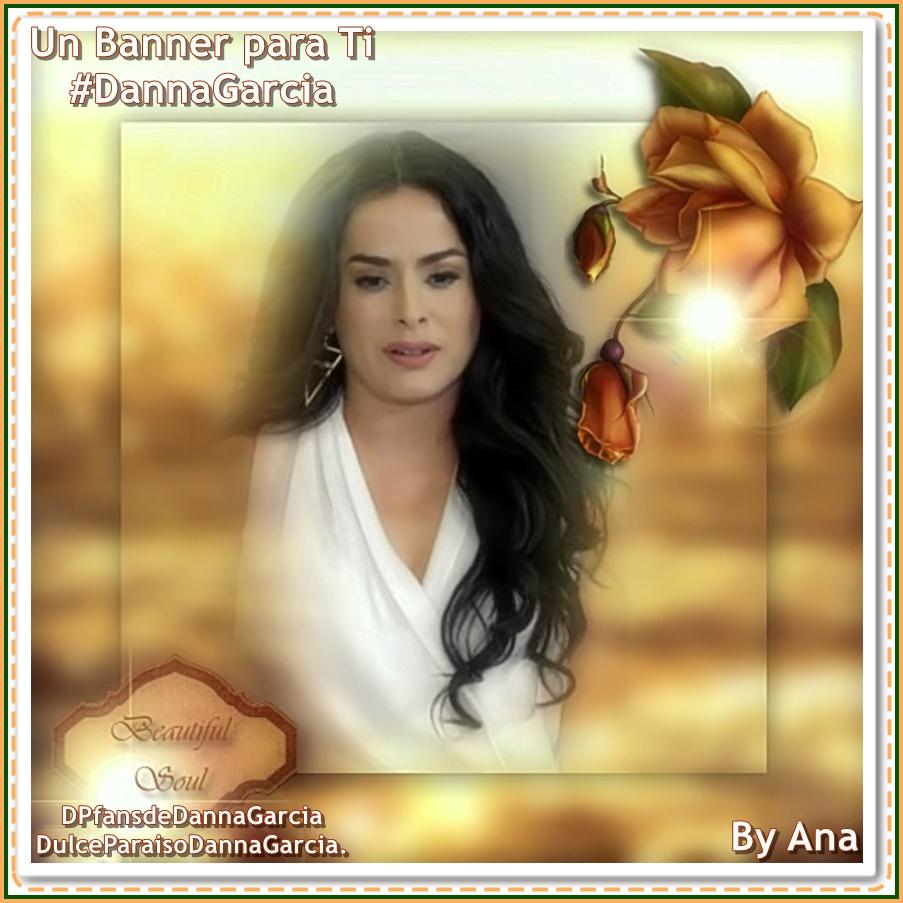 Un banners para la más hermosa..siempre tú Danna García.. - Página 31 Ameglo12