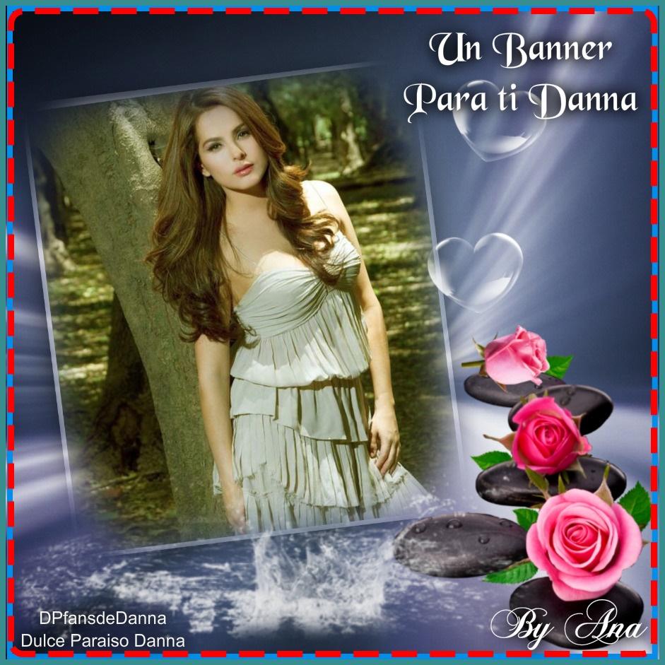 Un banners para la más hermosa..siempre tú Danna García.. - Página 27 Bamnne10