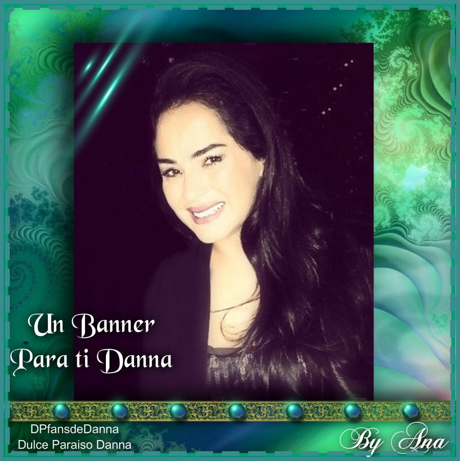Un banners para la más hermosa..siempre tú Danna García.. - Página 27 Banner14