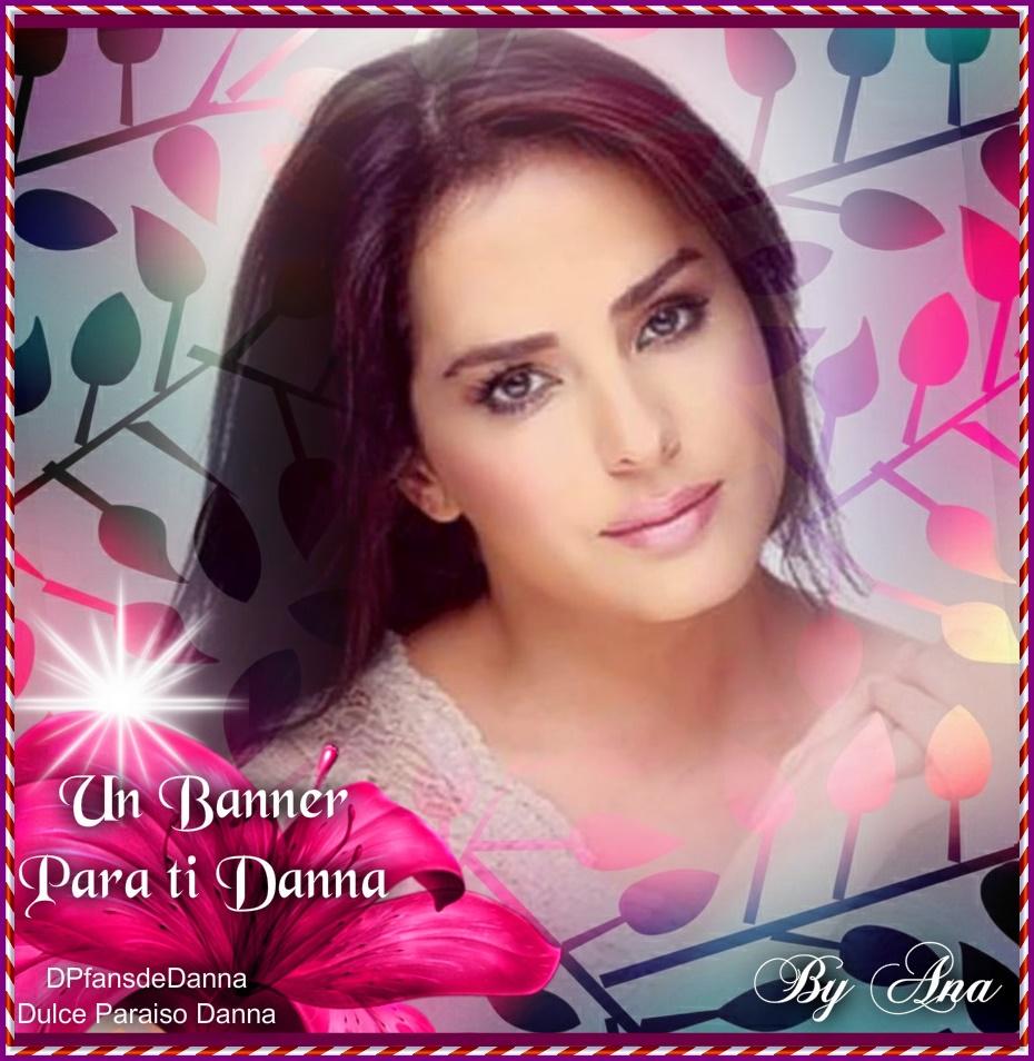 Un banners para la más hermosa..siempre tú Danna García.. - Página 27 Bannrn10