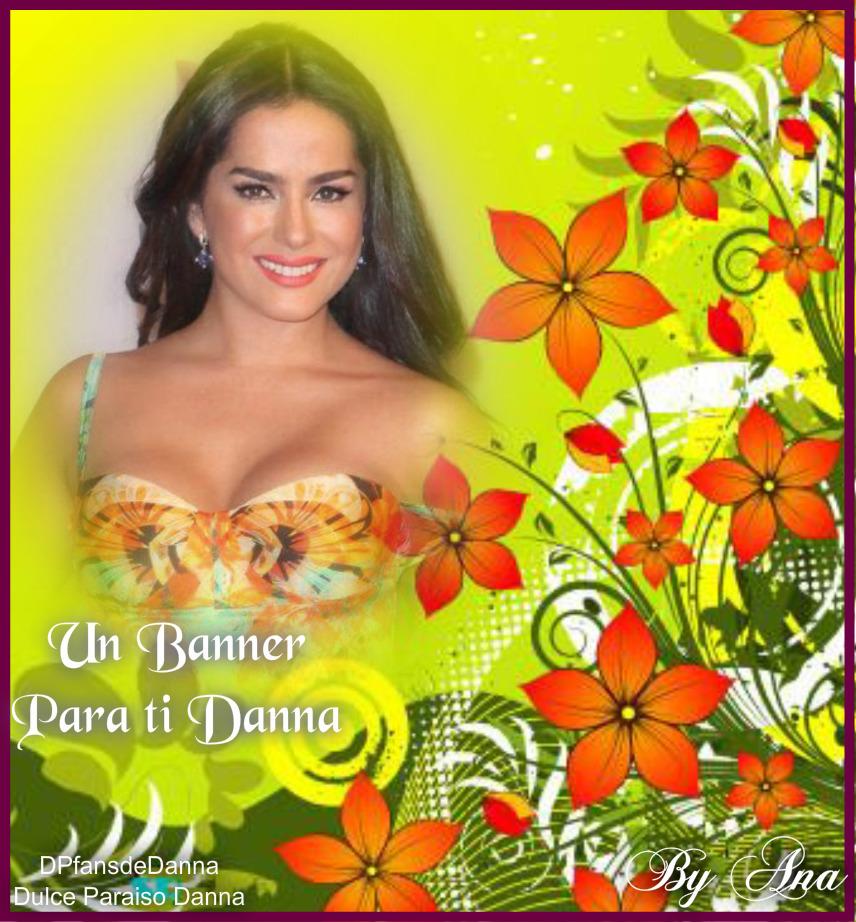 Un banners para la más hermosa..siempre tú Danna García.. - Página 27 Bwaann10