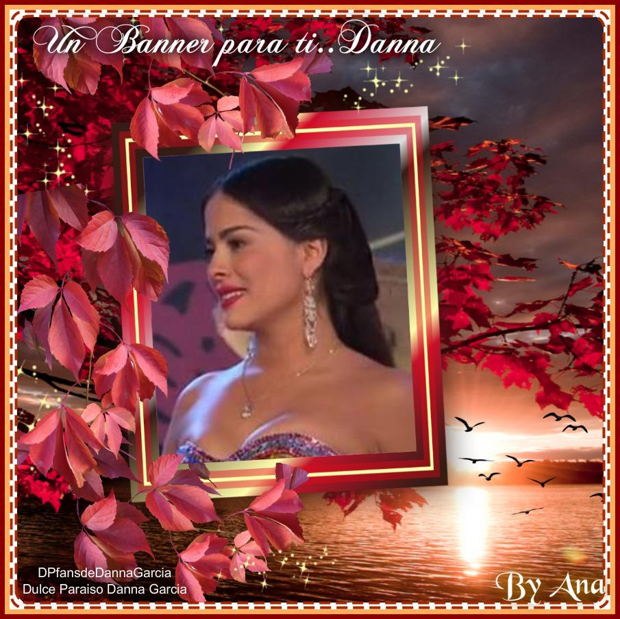 Que Bonito Amor .... Un Homenaje de BANNERS - Página 10 Danna908