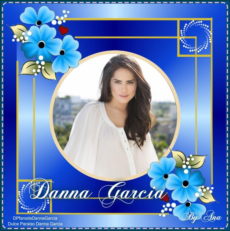Un banners para la más hermosa..siempre tú Danna García.. - Página 39 Dannnn22