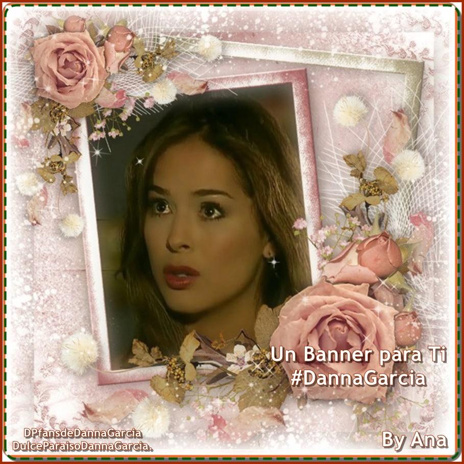 Un banners para la más hermosa..siempre tú Danna García.. - Página 31 Daregl10