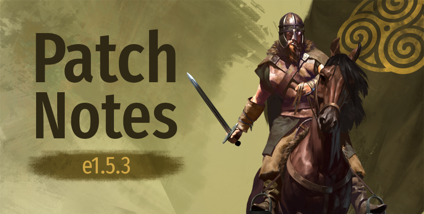 Notas del parche versión e1.5.3 para Mount and Blade 2: Bannerlord  E1_5_310