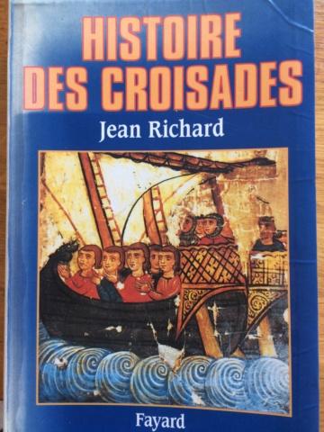 Histoire des Croisades - Jean Richard chez Fayard 39110c10