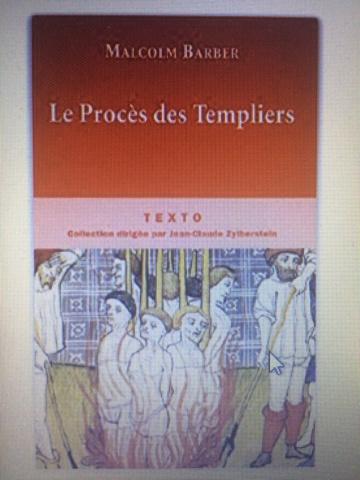 Le procès des Templiers de Malcolm Barbier édition Texto Ffd9b510