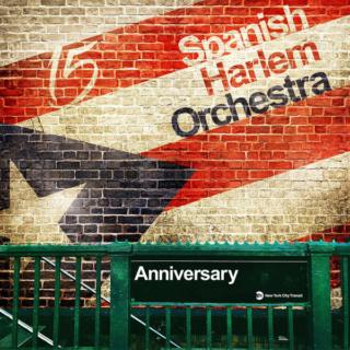 Spanish Harlem Orchestra - Anniversary (2018) Cover10