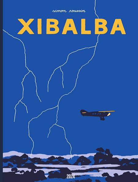 Xibalba, de Simon Roussin (2024) Couv-x10