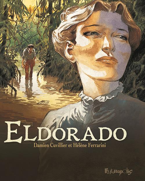 Eldorado, de Damien Cuvillier et Hélène Ferrarini (Futuropolis) Eldora11