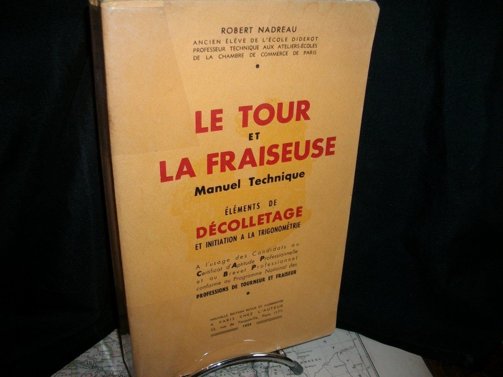 """le """"Nadreau"""": le tour et la fraiseuse Nad10"""