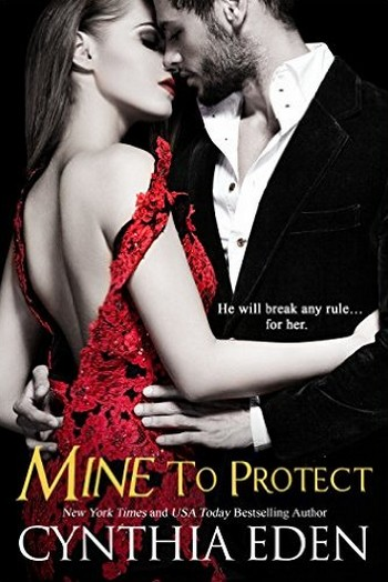 Mine - Tome 6 - Mine to protect by Cynthia Eden Mine_t11