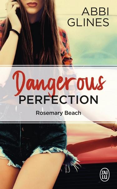 Perfection - Tome 1 : Dangerous Perfection d'Abbi Glines - Page 2 Danger11