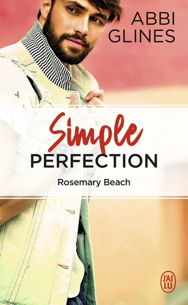 Perfection - Tome 2 : Simple Perfection - Abbi Glines Simple11