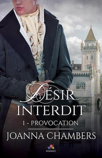 Désir interdit - Tome 1 :  Provocation de Joanna Chambers 32699010