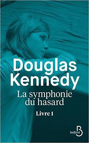 La Symphonie du hasard - Douglas KENNEDY  413kp410
