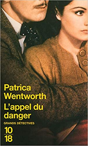 [Wentworth, Patricia] L'appel du danger 41-t0d10