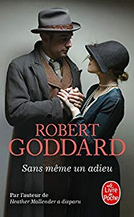 [Goddard, Robert] Sans même un adieu. 51-01m10