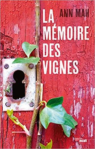 [Mah, Ann] La mémoire des vignes 51vcw110