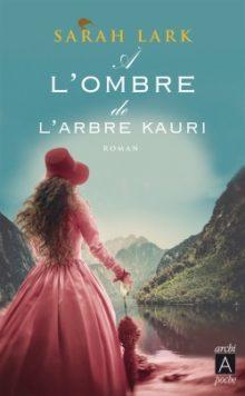 [Lark, Sarah] A l'ombre de l'arbre Kauri Cvt_a-10