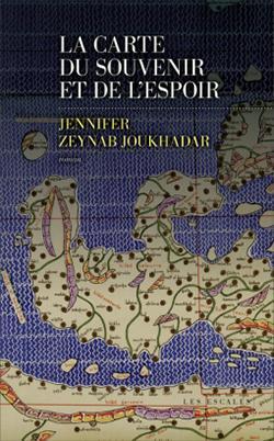 Jennifer Zeynab Khadar; - [Zeynab Joukhadar, Jennifer ] La carte du souvenir et de l'espoir Cvt_la10