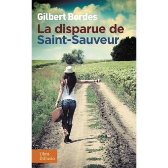 [Bordes, Gilbert] La disparue de Saint-Sauveur La-dis10