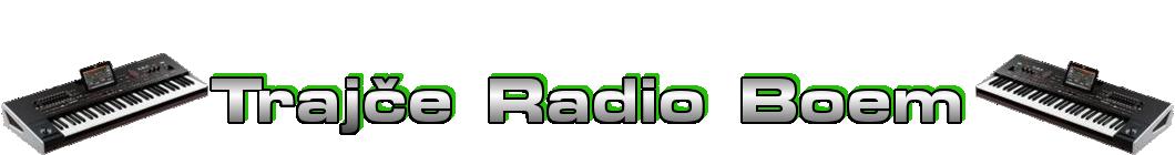 Trajce Radio Boem