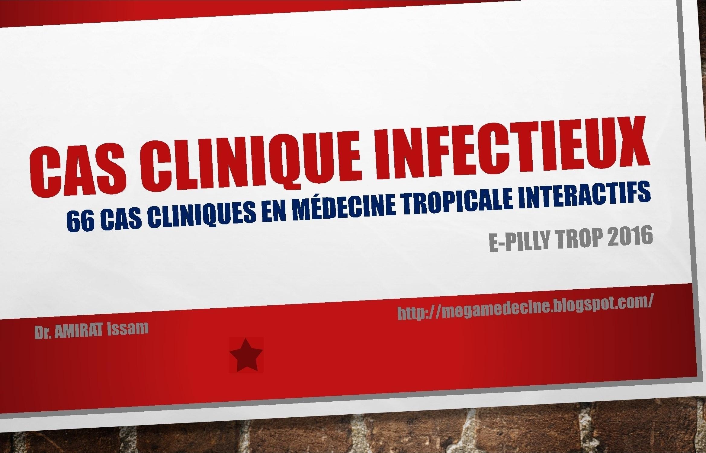 Livres Médicales - Cas cliniques ePillyTROP 2016 Cas_cl10