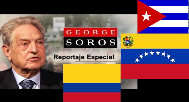 GEORGE SOROS UNA AMENAZA PARA AMÉRICA LATINA Ban10