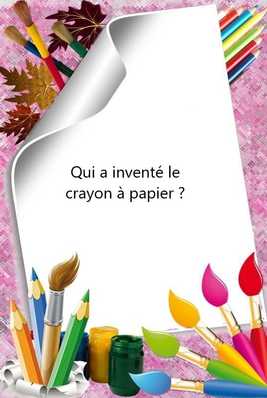 qui à inventer le crayon de papier  75bb3d10