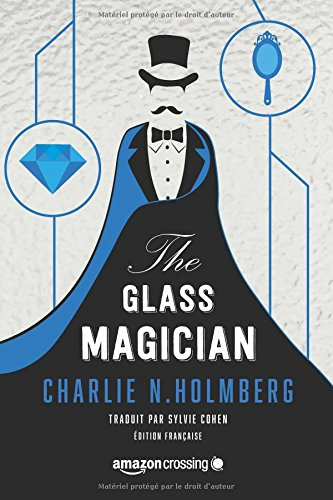 [Holmberg N, Charlie] The glass Magician 51zij-10