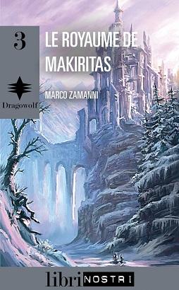Dragowolf - tome 3: Le royaume de Makiritas Cover_12