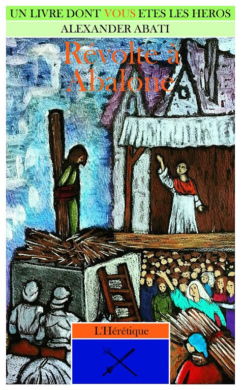 L'Hérétique tome 3: Révolte à Abalone Rev10