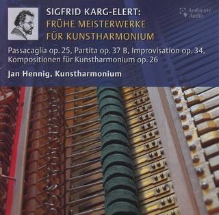 Sigfrid Karg-Elert: Frühe Meisterwerke für Kunstharmonium Cd5vor12