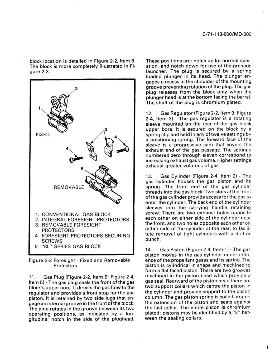 Fusil FN C1A1 et Fusil-mitrailleur FN C2A1 du Canada - Page 2 Foresi10