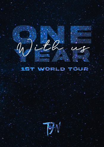 TY:N FIRST WORLD TOUR : One year with us Tyn_on10