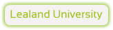 Lealand University