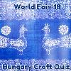 Hungarian Crafts+Quiz! Bump10