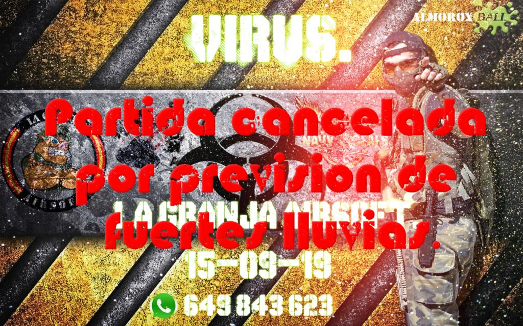 PARTIDA CANCELADA POR PREVISION DE FUERTES LLUVIAS. 15-09-19 15-09-13