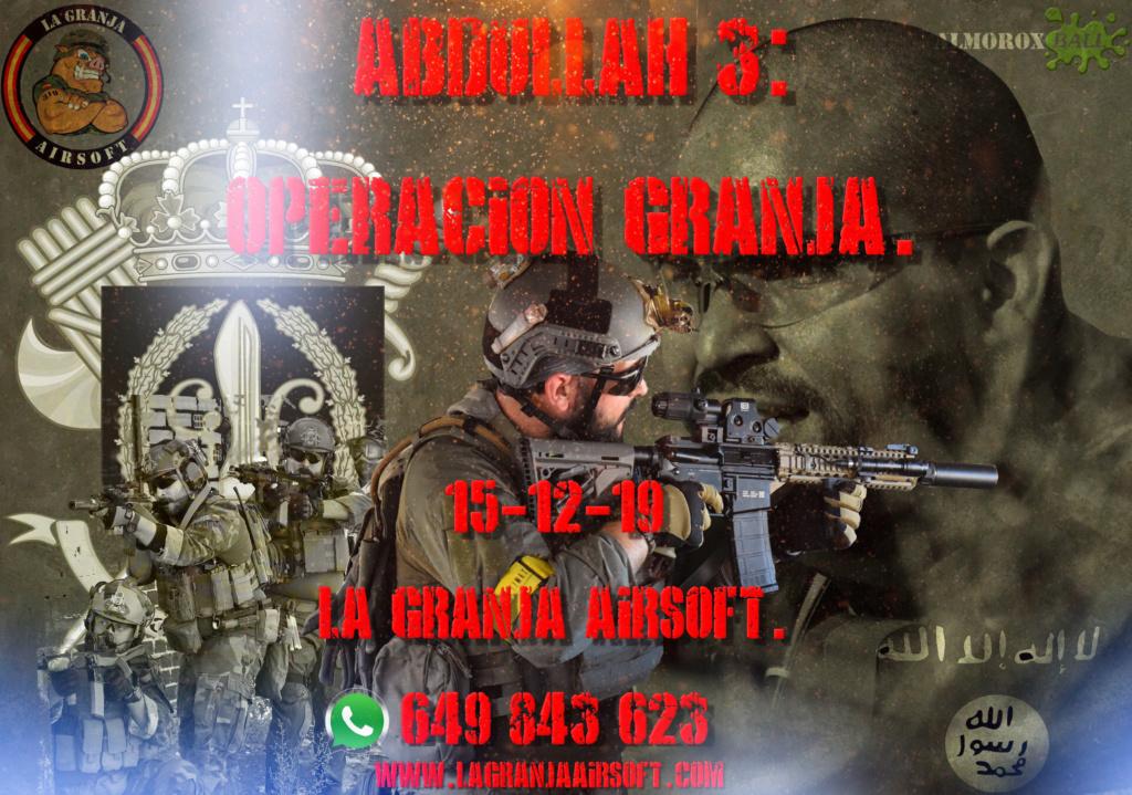 ABDULLAH 3: OPERACIÓN GRANJA. AFORO COMPLETO. 15-12-19. Cartel67