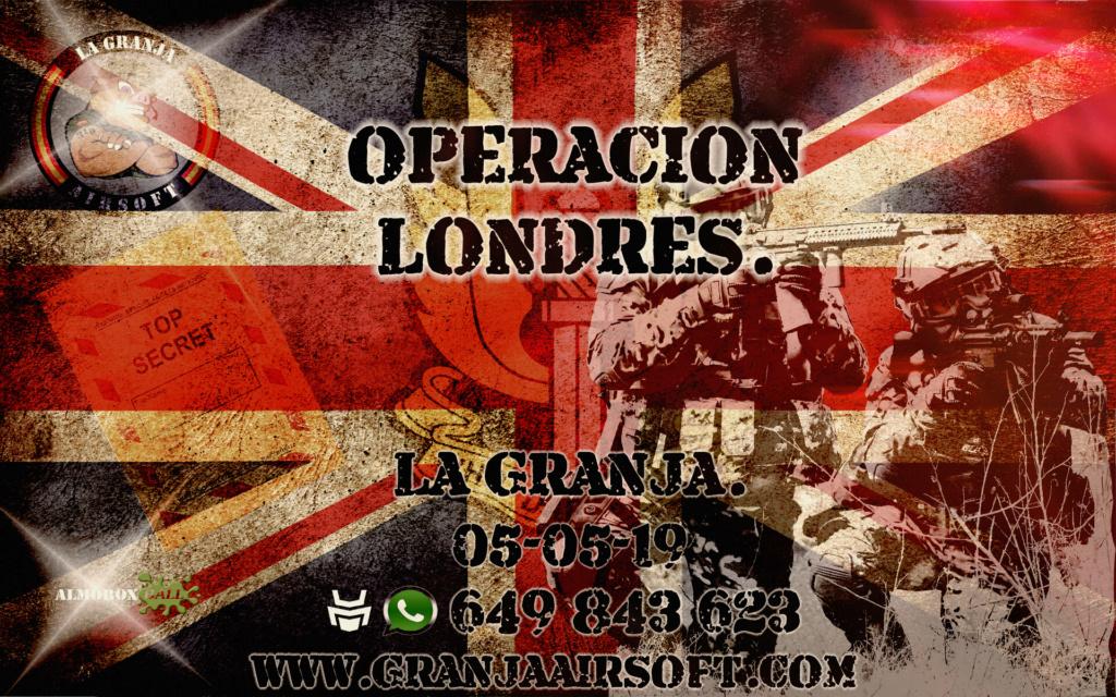 OPERACION LONDRES. PARTIDA ABIERTA. LA GRANJA. 05-05-19. Peraci10
