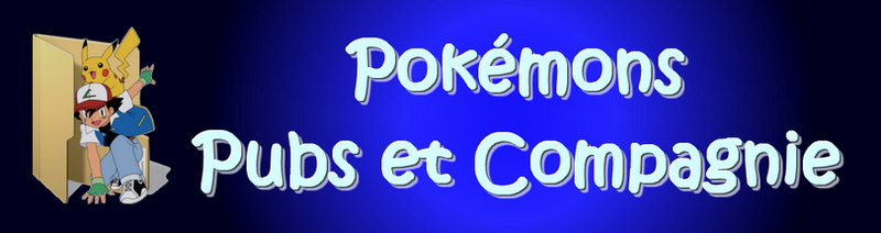 Pokémons Pubs et Compagnie