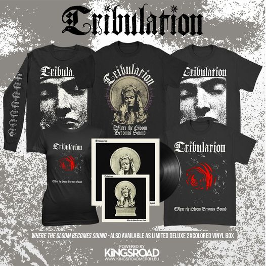 "TRIBULATION - Death Metal / gothique - ""Where The Gloom Becomes Sound"" 13072410"